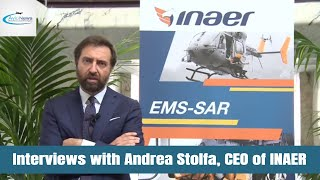 Interviews with Andrea Stolfa, CEO of INAER
