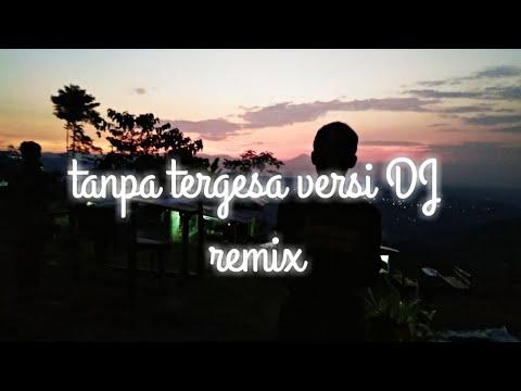 juicy-luicy---tanpa-tergesa-versi-dj-remix-terbaru