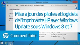 Mise à jour des pilotes et logiciels de l'imprimante HP avec Windows Update sous Windows 8 et 7