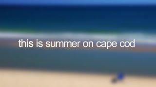 Summer on Cape Cod