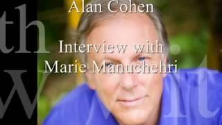 Alan H. Cohen (author) ~  Interview with Marie Manuchehri