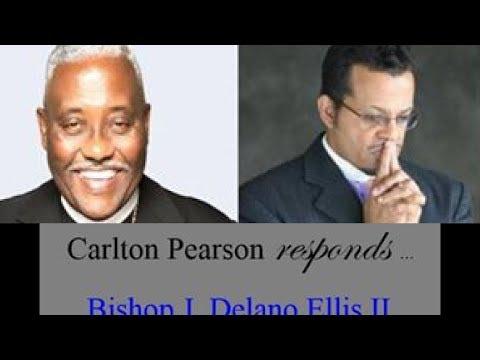 COGIC | Bishop Carlton Pearson vs Bishop J Delano Ellis | Clapback Season | His Response‼️
