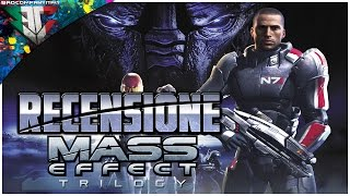 Mass Effect Trilogy Videorecensione ITA By BadCompanyItaly