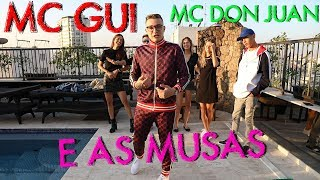 MC GUI E MC DON JUAN COM AS MUSAS...  | #HottelMazzafera