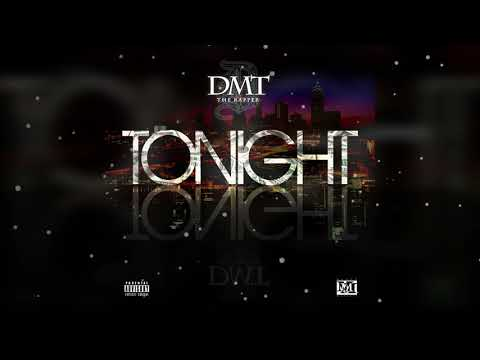 DMT The Rapper -Tonight (Clean Audio)