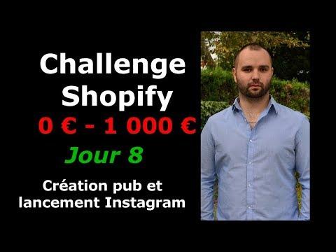 (Jour 8) SHOPIFY CHALLENGE : Création pub et lancement Instagram