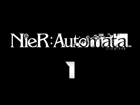 Cry Streams : NieR Automata [P1]