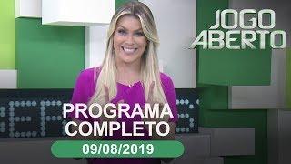 Jogo Aberto - 09/08/2019 - Programa completo