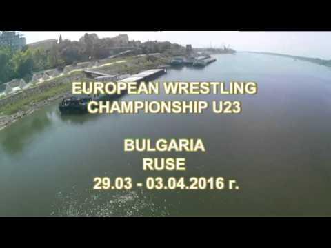 U23 European Wrestling Championships, Ruse, Bulgaria