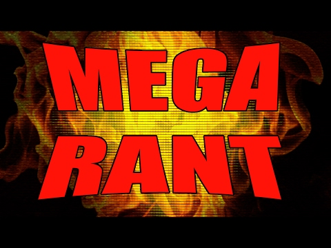 Mega Rant 3 - Youtube, Flat Earthers, The Lottery, Stupid People, and More!