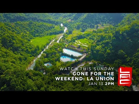 GONE FOR THE WEEKEND: LA UNION (Teaser 2) | Living Asia Channel (HD)