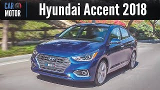 Hyundai Accent 2018 Todo lo que debes saber