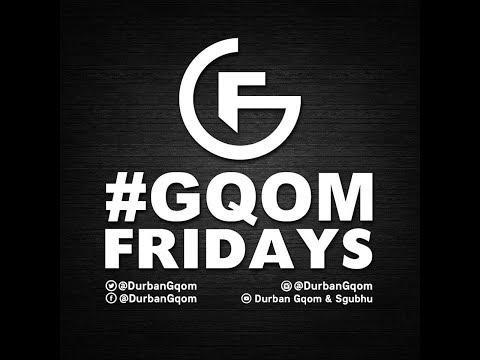 #GqomFridays Mix Vol.1