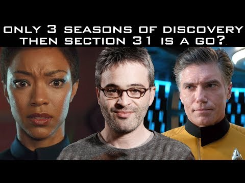Only 3 Seasons of Discovery, Then Section 31 is a go?