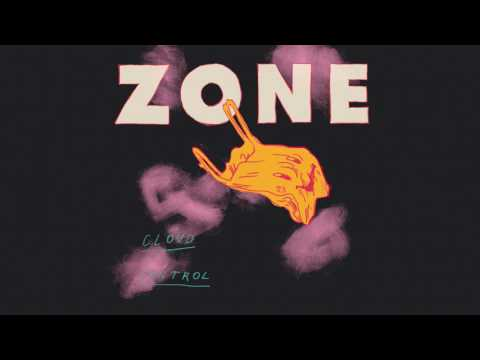 Cloud Control: Zone (This Is How It Feels) - OFFICIAL AUDIO
