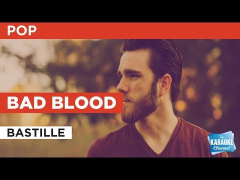 """Bad Blood in the Style of """"Bastille"""" with lyrics (no lead vocal)"""