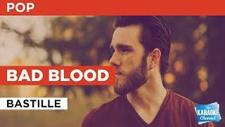 "Bad Blood in the Style of ""Bastille"" with lyrics (no lead vocal)"