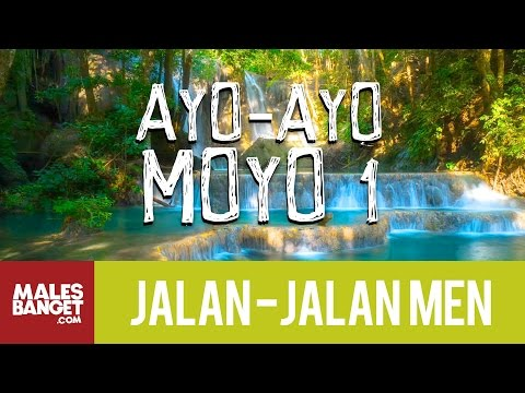 Jalan2Men 2015 - Sumbawa - Ayo-Ayo Moyo - Part 1