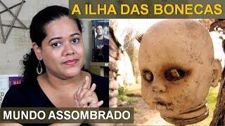 vuclip A ILHA DAS BONECAS - MUNDO ASSOMBRADO