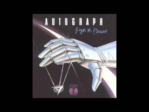 Autograph - Turn Up the Radio (Original HQ)