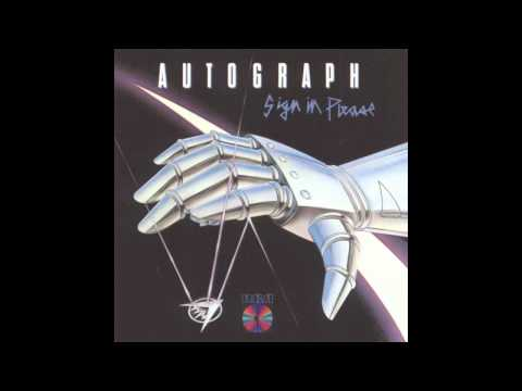 Autograph - Turn Up the Radio (Original HQ)