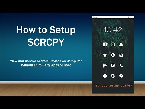 How to Set Up SCRCPY - Control and View Android Devices From Windows