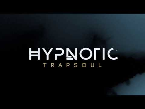 Big Fish Audio presents... Hypnotic: Trapsoul