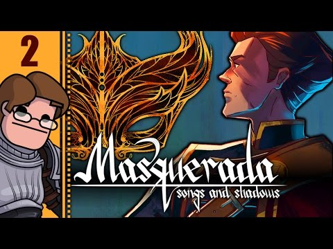 Let's Play Masquerada: Songs and Shadows Part 2 - Act 1: Return to Shadow