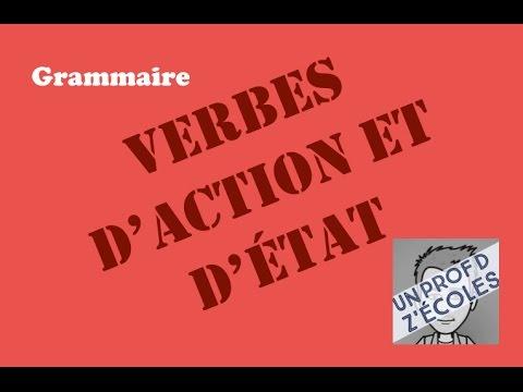 Verbes D Action Et Verbes D Etat Youtube