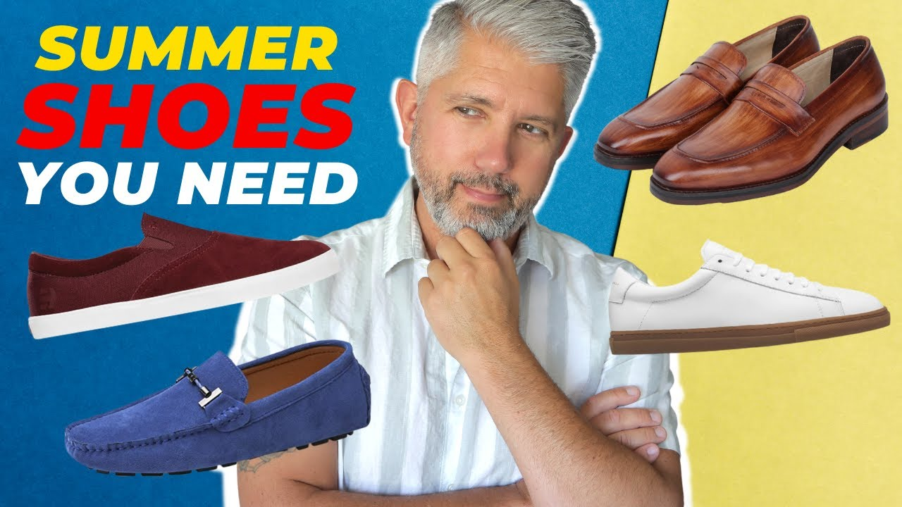 Top 5 Men's Shoes You Need This Summer   Men's Shoes over 40