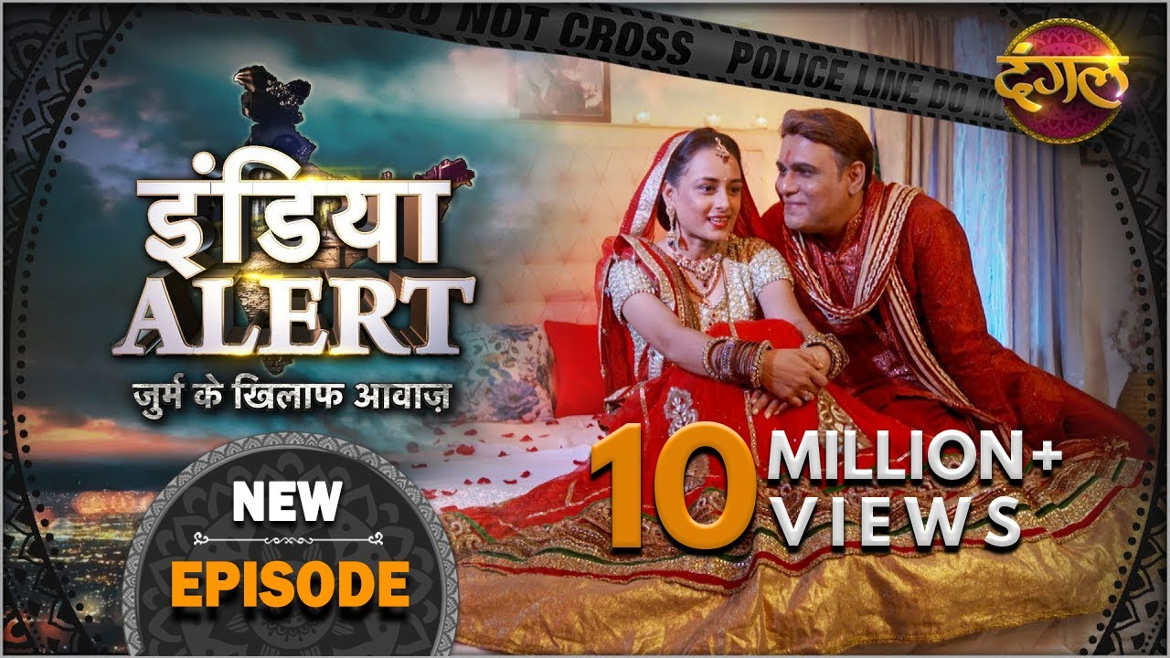 Download India Alert   New Episode 333   Budha Pati ( बूढा पति )   Dangal TV Channel