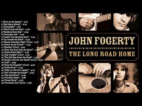 John Fogerty The Long Road Home  Full Album