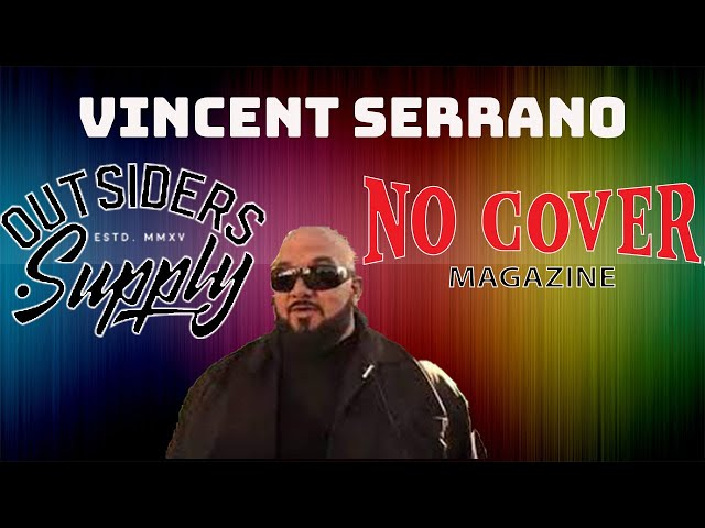 No Cover Interview with the amazing Vincent Serrano