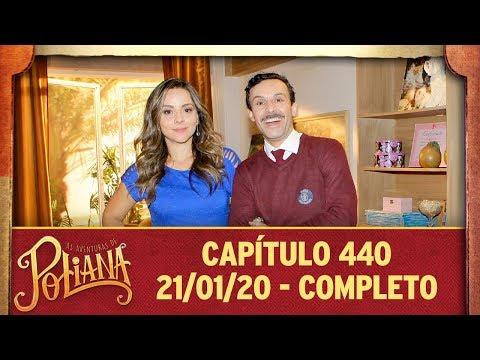 As Aventuras De Poliana   Capítulo 440 - 21/01/20, Completo