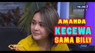 Duh, Amanda Manoppo KECEWA Sama Billy | SAHUR SEGERR (18/05/20) Part 4