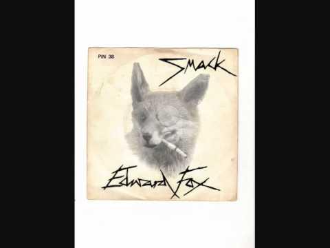 Smack   Edward Fox