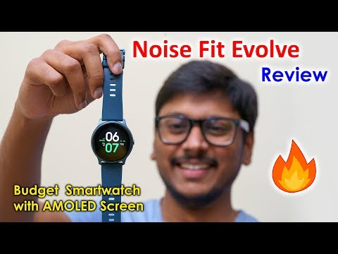 Noise Fit Evolve Budget Smartwatch Review | Amoled Display, IP68, 3 day Battery