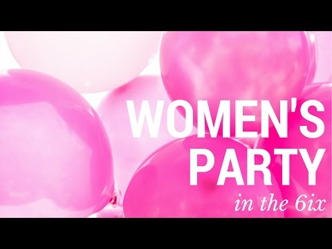 The (Toronto) Women's Party: Ninth Edition