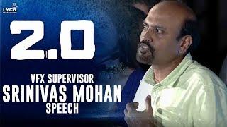 VFX Supervisor Srinivas Mohan Speech at 2.0 Trailer Launch | Shankar | Lyca Productions