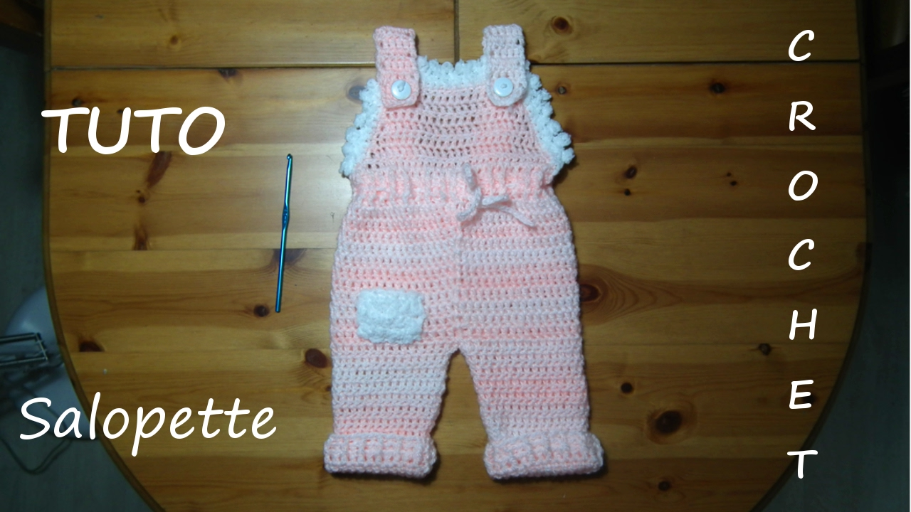 Tuto Crochet Comment Faire Une Salopette Youtube