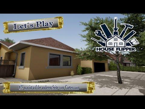 Let´s Play House Flipper #25 was ist auf der anderen Seite vom Gartenzaun [Ger] [HD]