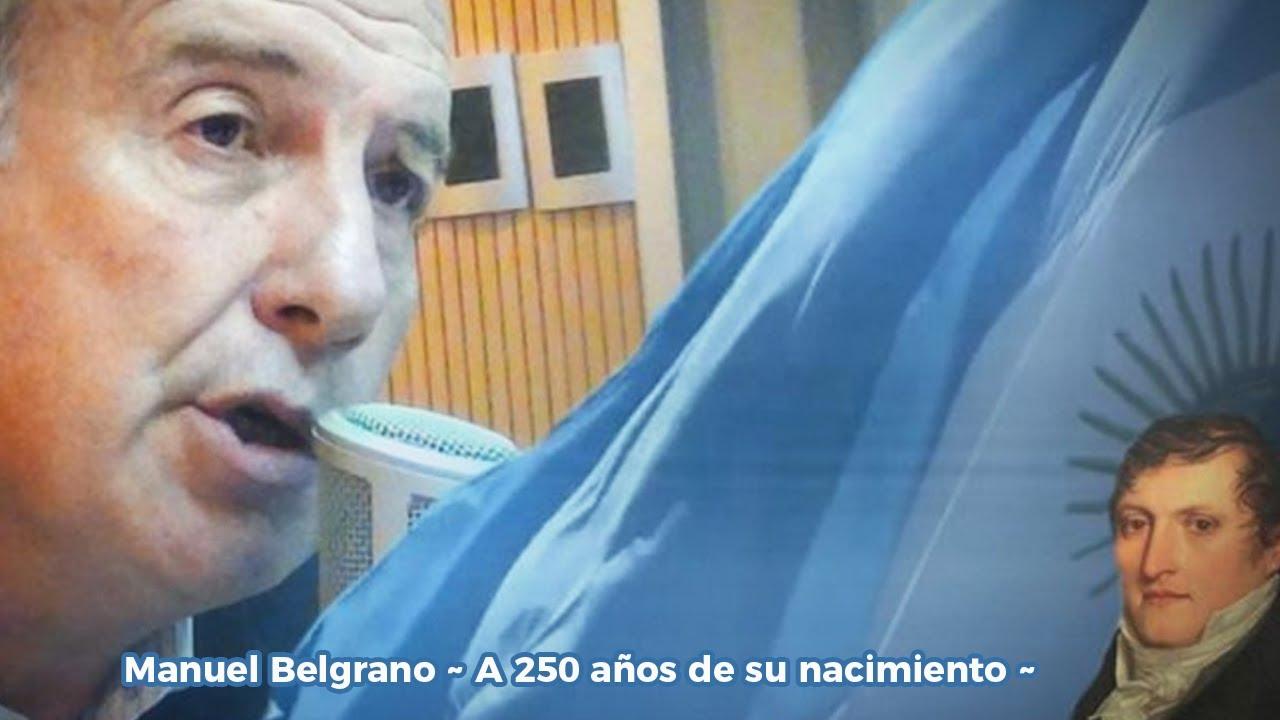 Manuel Belgrano. A 250 años de su nacimiento