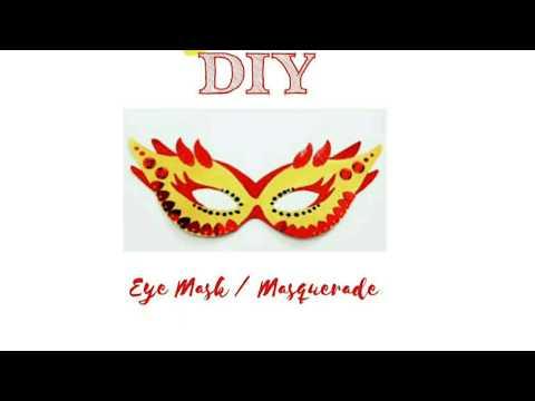DIY Masquerade / Eye Mask For Kids & Adults 😎