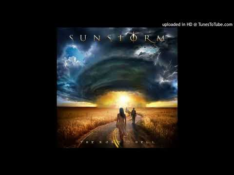 Sunstorm - Only the Good Will Survive