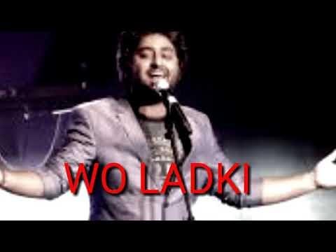 Wo Ladki(andhadhun)by Arijit Singh