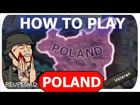 HOW TO PLAY POLAND (HOI4)(REUPLOAD)  