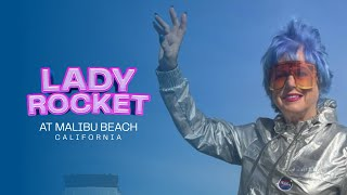 Lady Rocket  brings Space, Art and NFTs together from Malibu