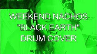 black earth weekend nachos drum cover