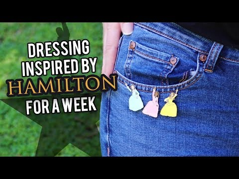 Dressing Inspired By Hamilton For A Week