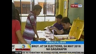 BT: Barangay at SK Elections, sa May 2018 ng gaganapin